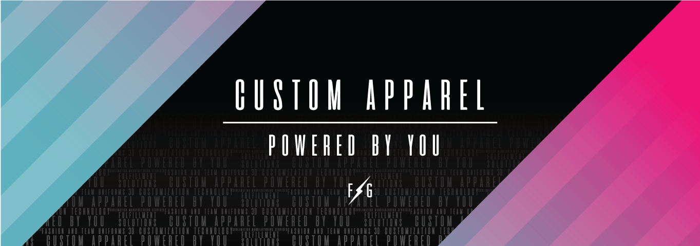 Custom Apparel - Powered by You